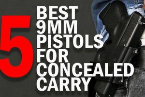 5 Best 9mm Pistols for Concealed Carry